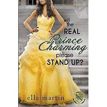 Will The Real Prince Charming Please Stand Up by Martin & Ella