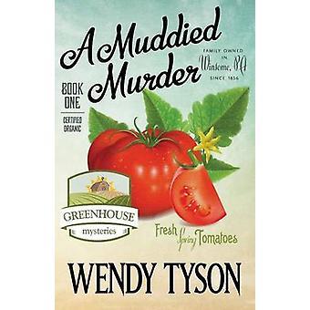 A MUDDIED MURDER by Tyson & Wendy