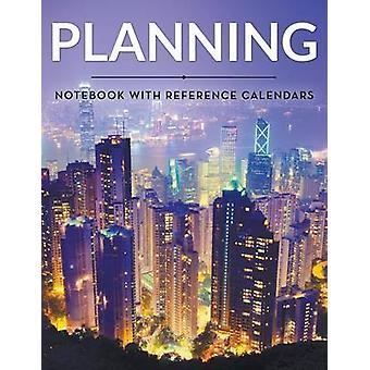 Planungsnotizbuch mit Referenzkalendern von Publishing LLC & Speedy