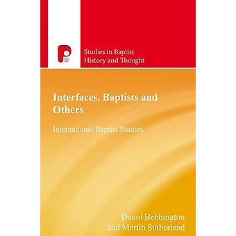 Interfaces Baptists and Others by Bebbington & David