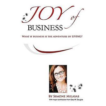 Joy of Business by Milasas & Simone
