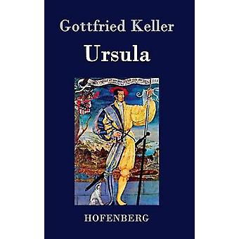 Ursula by Gottfried Keller