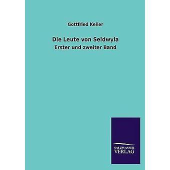 Die Leute Von Seldwyla de Keller & Gottfried