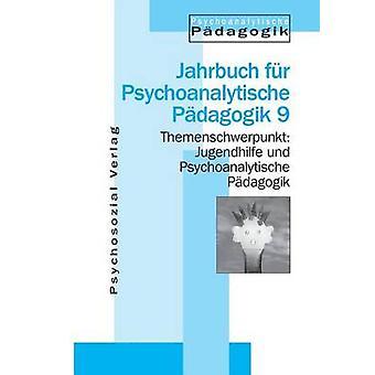 Jugendhilfe und Psychoanalytische Pdagogik by Datler & Wilfried