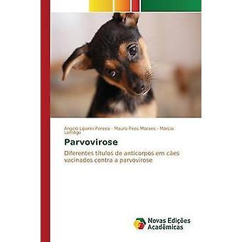Parvovirose by Liparini Pereira Angelo
