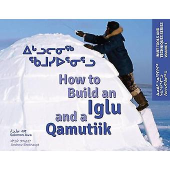 How to Build an Iglu and a Qamutiik - Inuit Tools and Techniques - Vol