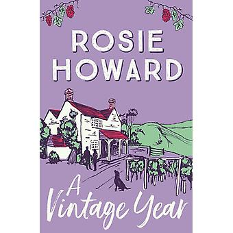 A Vintage Year by Howard & Rosie Author