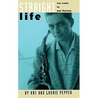 Straight Life - Art Pepperin tarina - Laurie Pepper