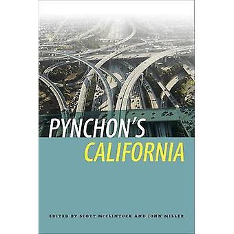 Pynchon's California by John Miller - Scott McClintock - 978160938273