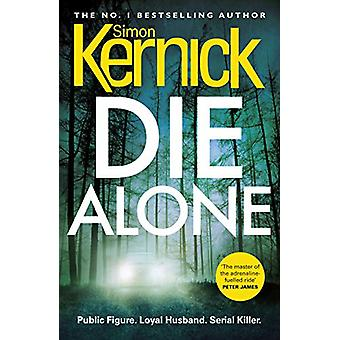 Die Alone by Simon Kernick - 9781780894515 Book