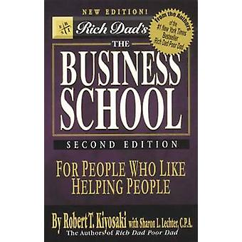 The Business School by Robert T. Kiyosaki - 9788183221566 Book