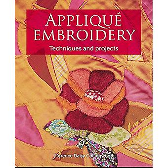 Applique Embroidery by Florence Daisy Collingwood - 9781785005398 Book