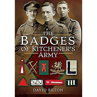 The Badges of Kitchener's Army by David Bilton - 9781473833661 Book
