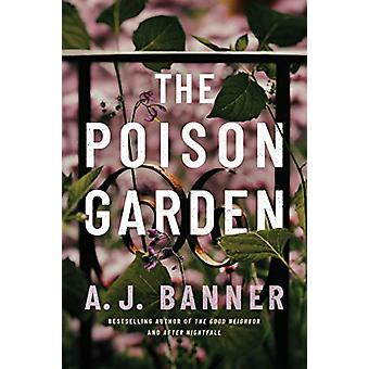 The Poison Garden by A. J. Banner - 9781542042888 Book