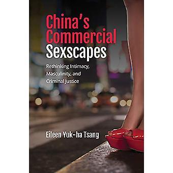 China's Commercial Sexscapes - Rethinking Intimacy - Maskulinitet - og