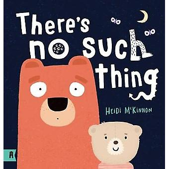 There's No Such Thing by Heidi McKinnon - 9781911631798 Book