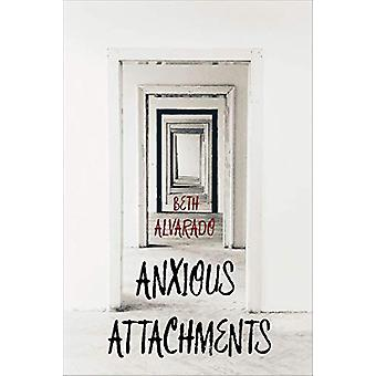 Anxious Attachments by Beth Alvardo - 9781938769382 Book