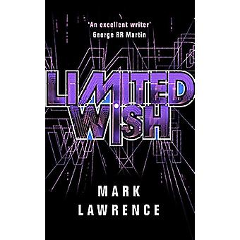 Limited Wish by Mark Lawrence - 9781503946781 Book