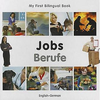 My First Tweetalual Book Jobs Englishgerman door Milet Publishing