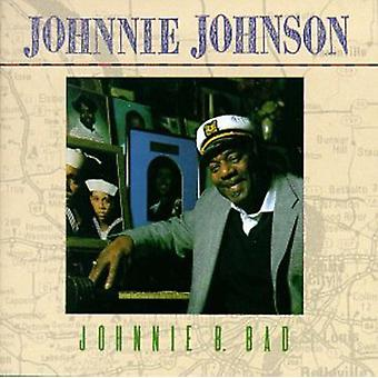 Tanqueryjohnnie - Johnnie B. Bad [CD] USA import