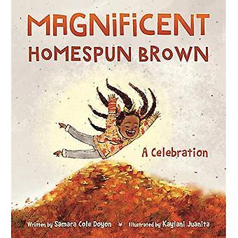 Prachtige Homespun Brown: Een feest