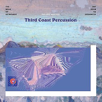 Manoury / Third Coast Percussion - Book of Keyboards [CD] USA import