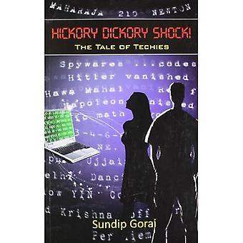 Hickory Dickory Shock!: O Conto dos Técnicos