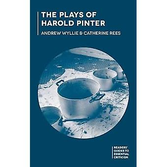 The Plays of Harold Pinter by Andrew Wyllie - 9780230299634 Book