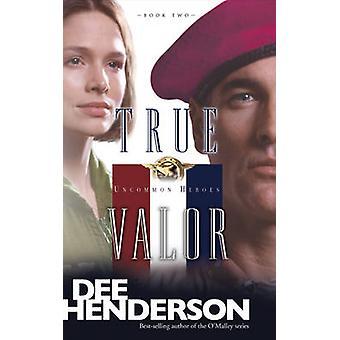 True Valor by Dee Henderson - 9781414310633 Book