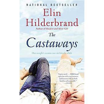 The Castaways by Elin Hilderbrand - 9780316132558 Book