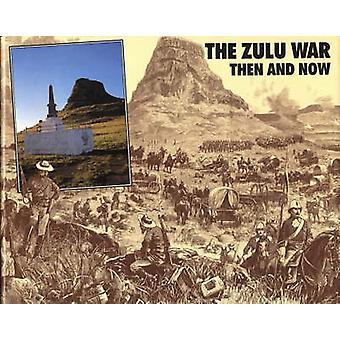 Der Zulu-Krieg - damals und heute von Ian Knight - 9780900913754 Buch