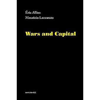 Wars and Capital by Eric Alliez - 9781635900040 Book