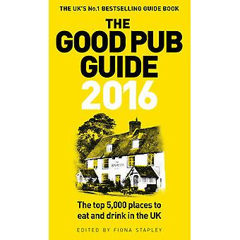 The Good Pub Guide - 2016 by Fiona Stapley - 9781785030321 Book