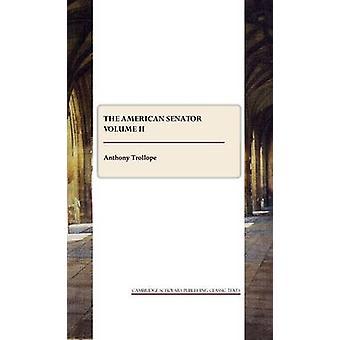 De Amerikaanse Senator - Volume 2 door Anthony Trollope - 9781847186713 Bo