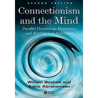 Konnektionismus und Geist – parallele Verarbeitung - Dynamik und Evolut