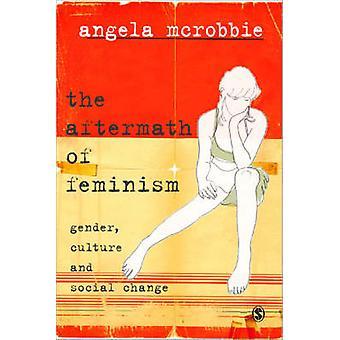 Eftervirkningerne af feminisme - køn - kultur og Social forandring af Ange