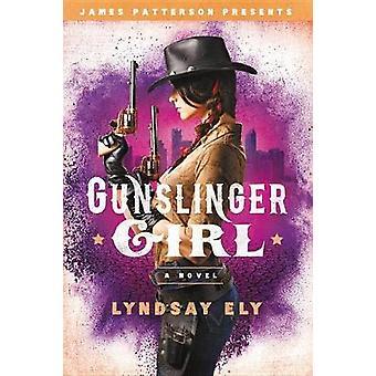 Gunslinger Girl by Lyndsay Ely - 9780316555104 Book