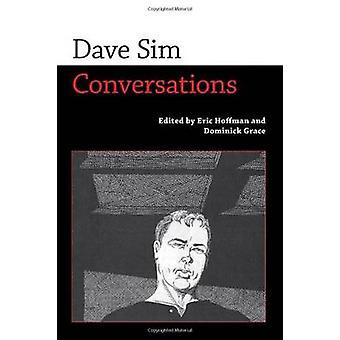 Dave Sim - konversationer av Eric Hoffman - Dominick Grace - 9781617037