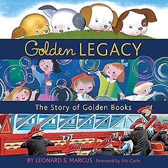 Gouden erfenis: Hoe gouden boeken Won harten van de kinderen, gewijzigd publiceren Forever, en werd een Amerikaans icoon langs de weg