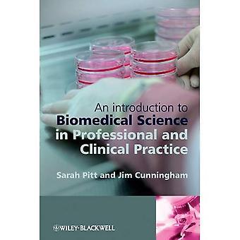 Une Introduction à la Science biomédicale dans la pratique clinique et professionnelle