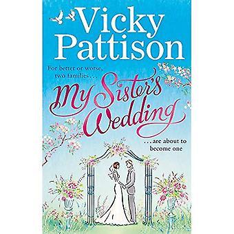 Il matrimonio di mia sorella: per meglio o peggio, due famiglie stanno per diventare uno...
