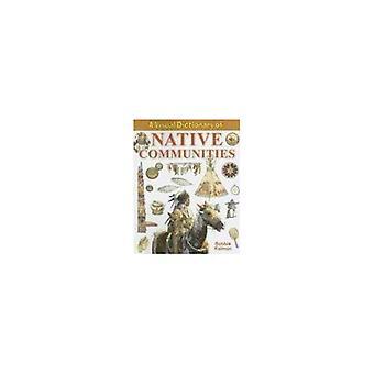 Visual Dictionary Native gemenskapernas (Crabtree Visual ordlistor)
