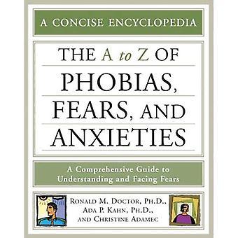 A till ö av fobier, rädsla och oro (koncis encyklopedi) (koncis encyklopedi)