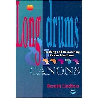 Lange Drums en Canons: onderwijs en onderzoek van Afrikaanse literaturen