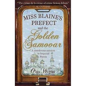 Miss Blaine des Präfekten und dem goldenen Samowar