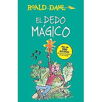 El Dedo Magico (il dito magico) (Alfaguara Clasicos)