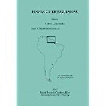 Flora of the Guianas - Phanerogams Fascicle 21 - Series A by A. R. A. G