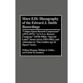 Más Discografía de Ejs de Edward J. Smith grabaciones única ópera Records Corporation 19721977 A.N.N.A. Record Company por Shaman y Guillermo