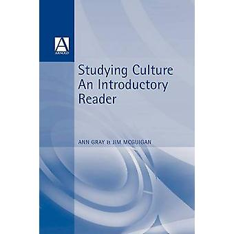 Studying Culture. an Introductory Reader by Gray & A.