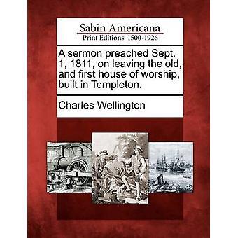 خطبة بشر 1 سبتمبر 1811 على مغادرة المنزل القديم وأول العبادة بنيت في تيمبلتون. من ولنغتون & تشارلز